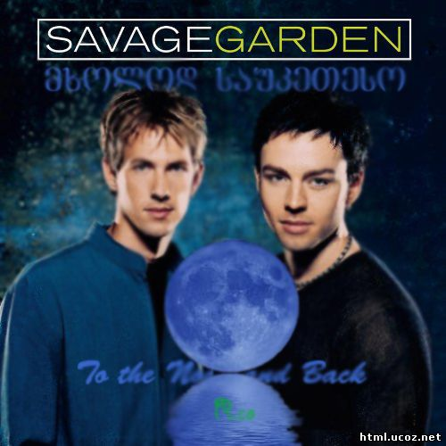 Savage Garden To The Moon And Back 31 2010